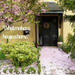 what makes a house a home